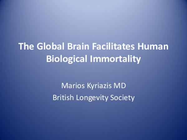 PPT) Human Biological Immortality and the Global Brain