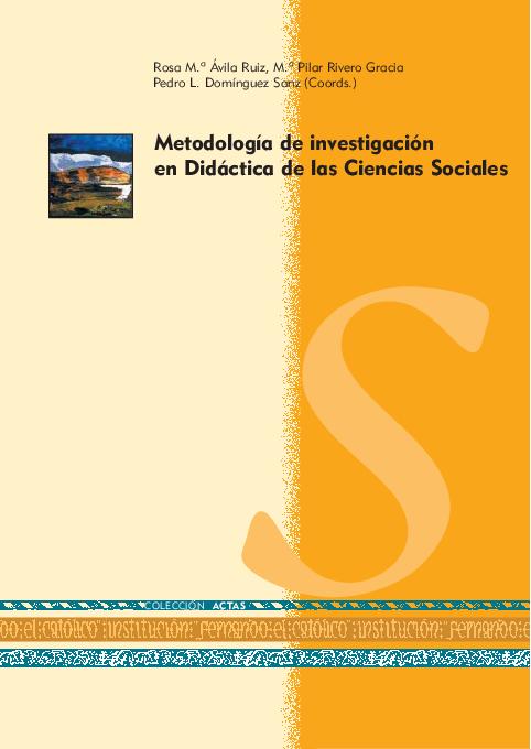 Metodología de investigación en Didáctica de las Ciencias Sociales ... 40eb4f4b2de38