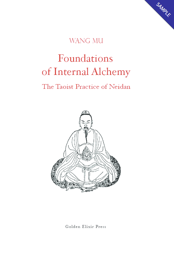 Foundations of Internal Alchemy: The Taoist Practice of Neidan
