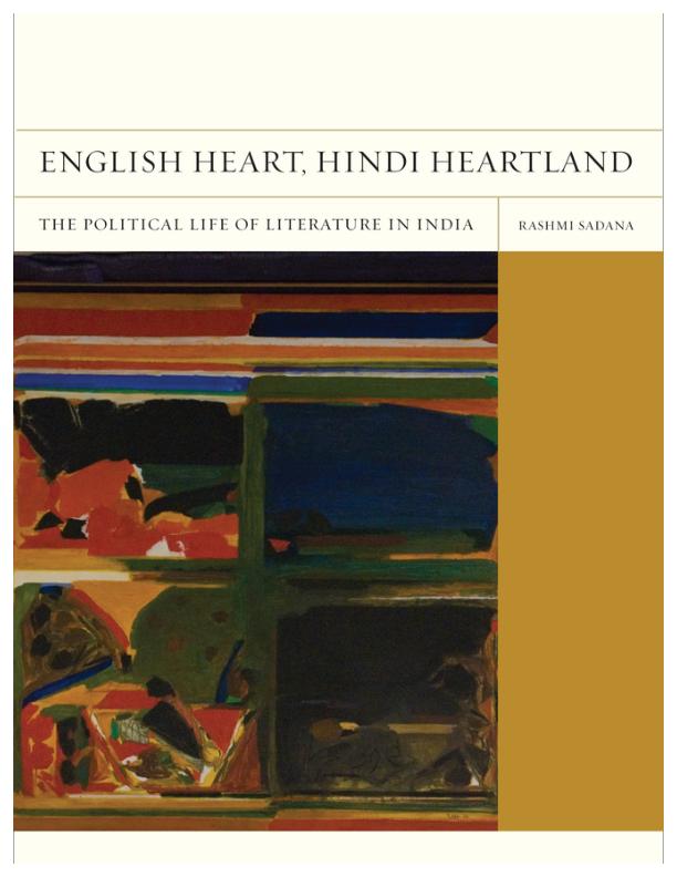 PDF) English Heart, Hindi Heartland: The Political Life of