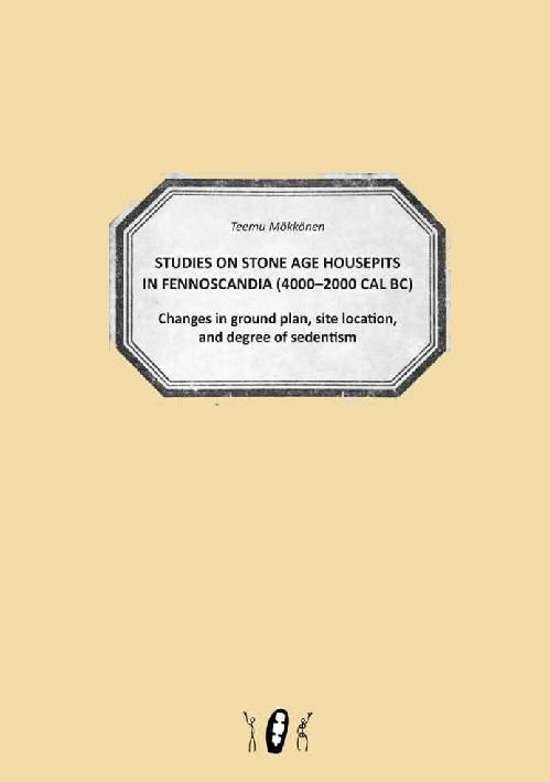 STUDIES ON STONE AGE HOUSEPITS IN FENNOSCANDIA (4000–2000