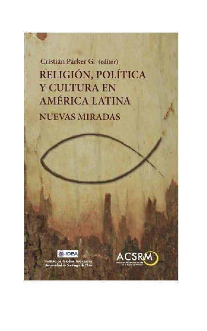 Doc Religion Politica Y Cultura En America Latina Nuevas