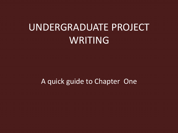 PDF) Guide to Project Writing-Chapter One | Olayinka Moses