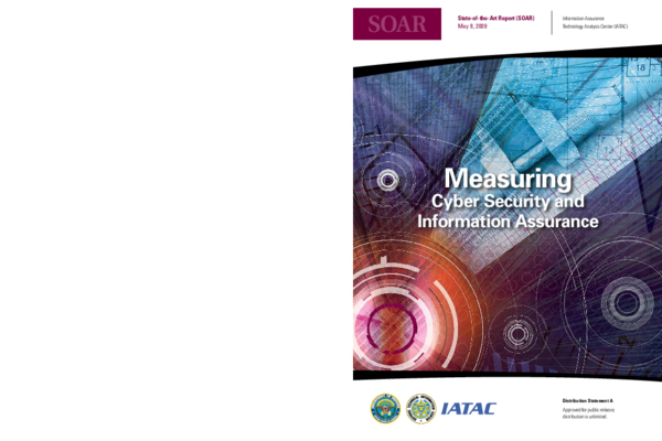 PDF) Measuring Cyber Security and Information Assurance: A