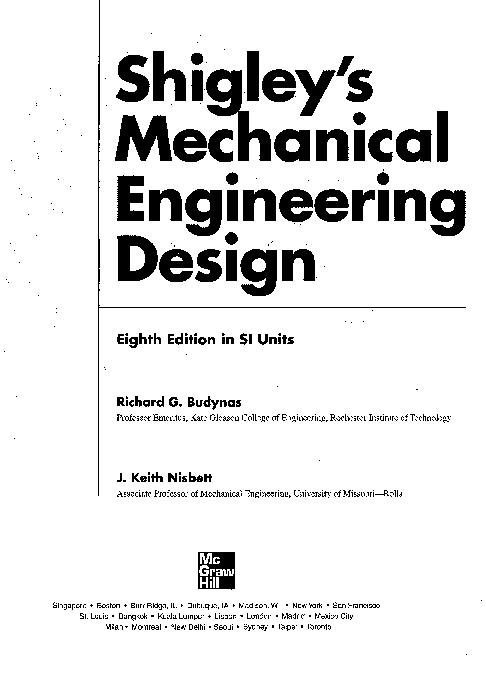 Pdf Shigley S Mechanical Engineering Design Abubacker Shihab Academia Edu
