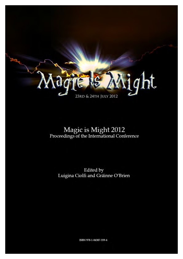 Magic Is Might 2012 Proceedings Of The International Conference