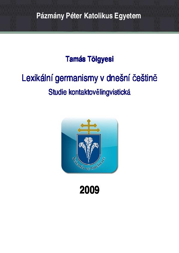 Lexikální germanismy v dnešní češtině. Studie kontaktovělingvistická ... d3b24588d1