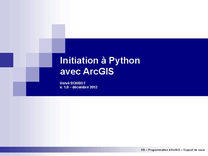 PDF) Initiation à Python avec ArcGIS 1 0   Hervé Bohbot