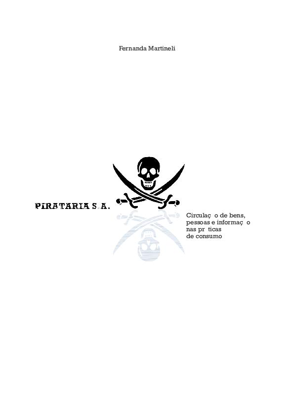 Pirataria S.A.  circulação de bens, pessoas e informação nas ... 5aa2158ac9