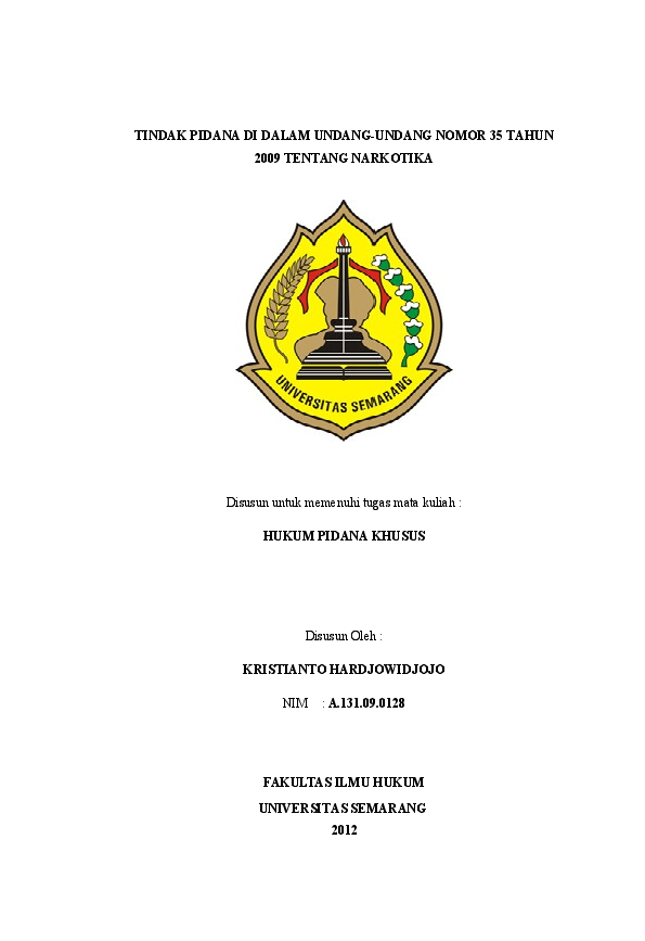 Doc Makalah Tindak Pidana Di Dalam Undang Undang Nomor 35 Tahun 2009 Tentang Narkotika Sunu D Wibiakso Academia Edu