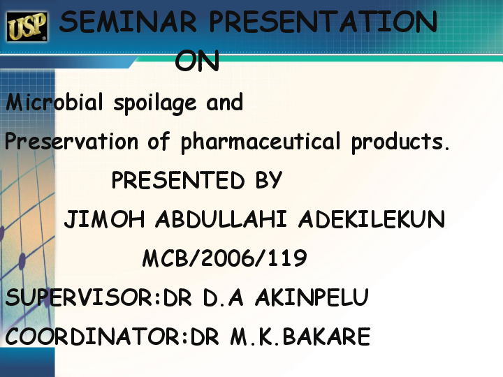PPT) Microbial Spoilage and Preservation of Pharmaceutical Products