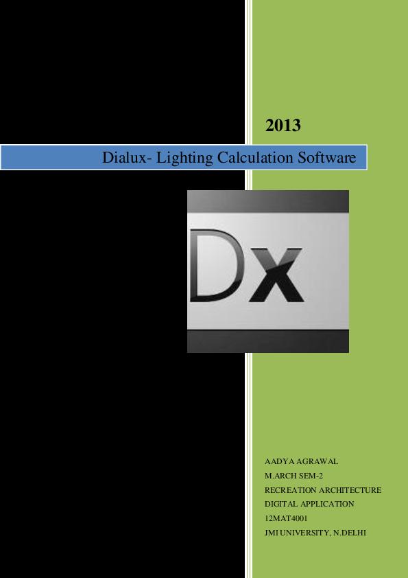 Doc Dialux Lighting Software Ar Aadya Sinha Academia Edu