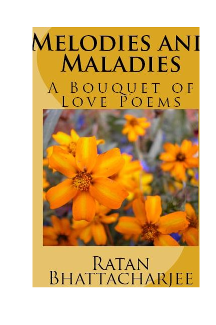 DOC) Some poems from Melodies and Maladies | DrRatan Bhattacharjee