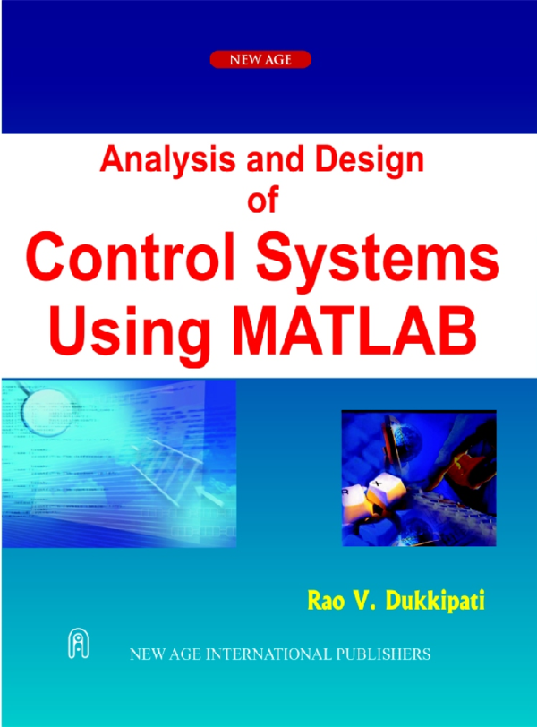 Pdf Analysis And Design Of Control Systems Using Matlab Jab Mum Academia Edu