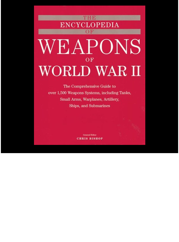 Pdf Encyclopedia Of Weapons Of World War Two Florina