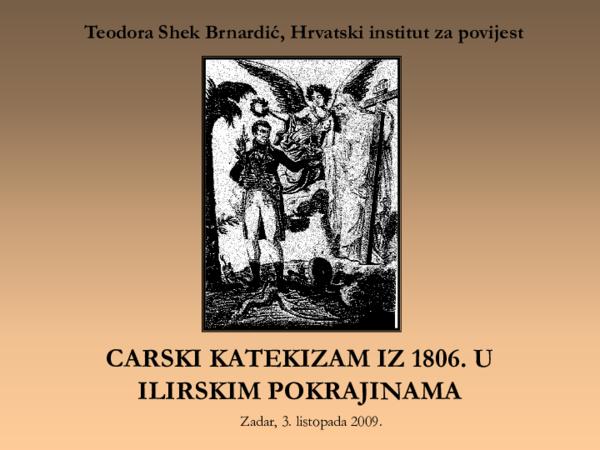 Ppt Napoleonov Carski Katekizam Iz 1806 U Ilirskim Pokrajinama