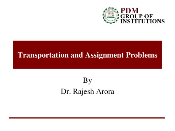 PPT) PDM Transportation and assignment problems | Ashish Vashisht