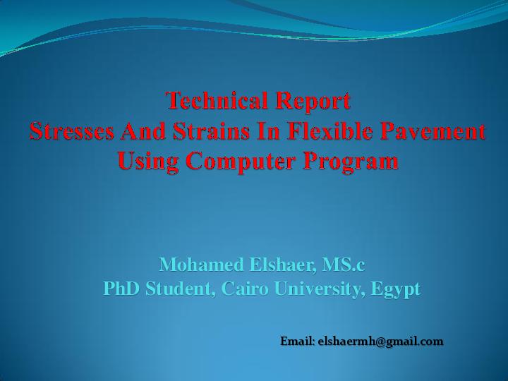Pdf Stresses And Strains In Flexible Pavement Using Computer Program Mohamed Elshaer Academia Edu