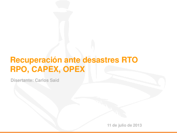 PPT) DRP Presentación - IT/IS Disaster Recovery | Carlos Said