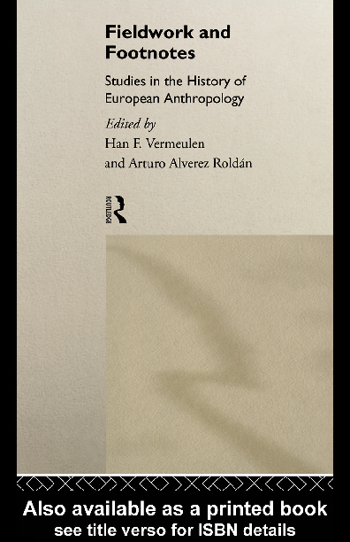 Fieldwork And Footnotes Studies In The History Of European