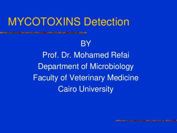 PPT) Mycotoxins detection   Mohamed Refai - Academia edu
