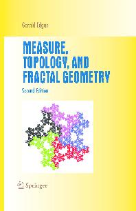 PDF) Measure, Topology and Fractal Geometry, Gerald Edgar
