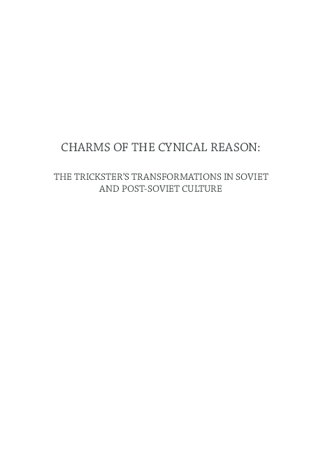 d14d4b6544a PDF) Charms of Cynical Reason  Trickster in Soviet and Post-Soviet ...