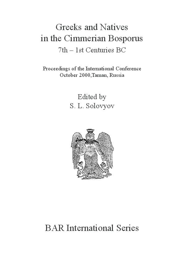 PDF) Greeks and Natives in the Cimmerian Bosporos | Sergey Solovyev
