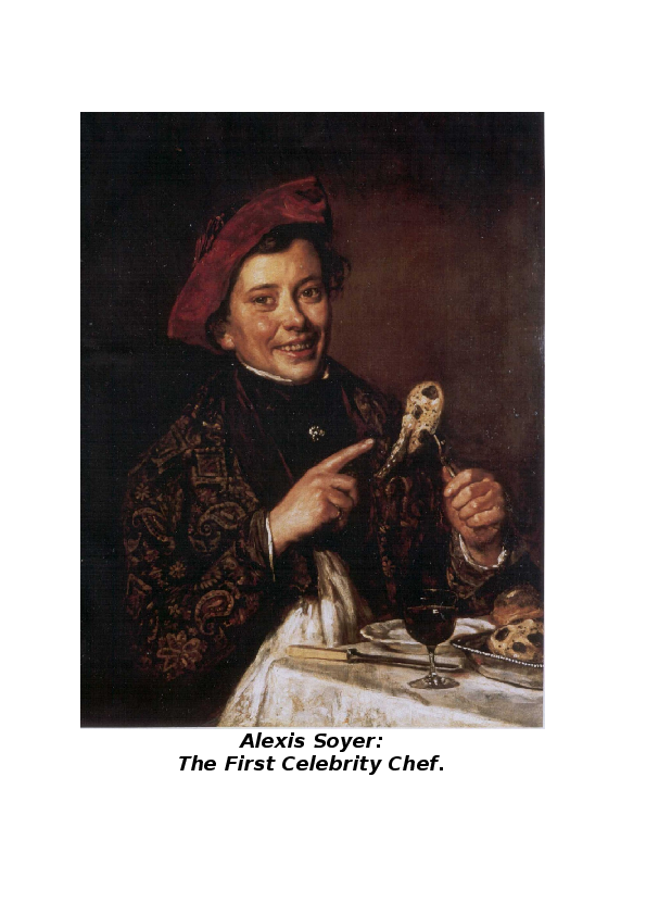 b12e554fdb821 DOC) Alexis Soyer  The First Celebrity Chef.