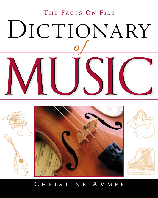 Dictionary Of Music Christine Ammer Wnia Xavier Academia
