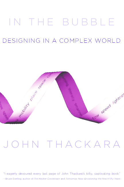 John Thackara In The Bubble Designing In A Complex World Amanda