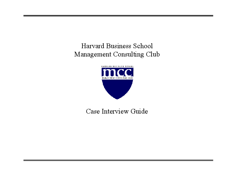 Harvard Business School Management Consulting Club Case