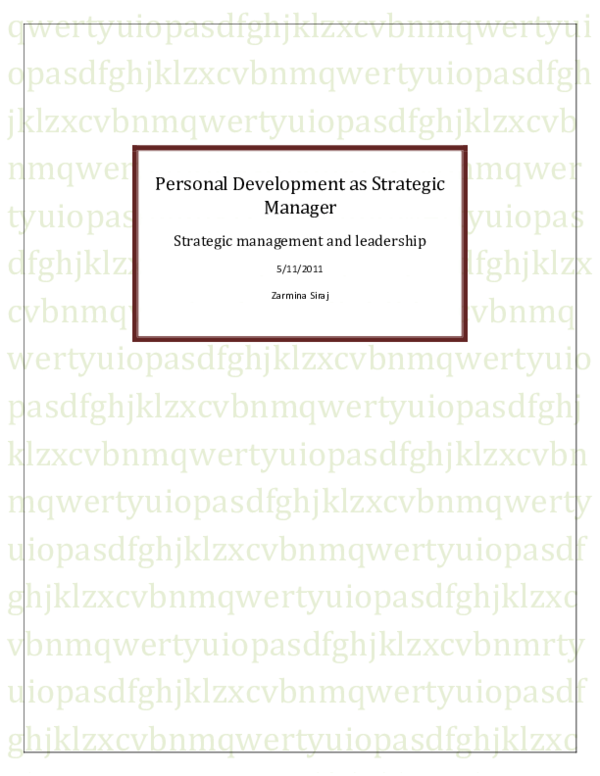 use appropriate methods to evaluate personal skills required to achieve strategic goals