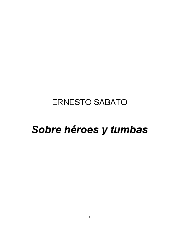 Pdf Ernesto Sabato Sobre Heroes Y Tumbas Diego Saldaña