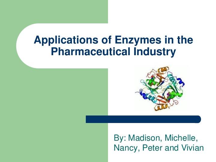PDF) Applications of Enzymes in Pharmaceutical Industry