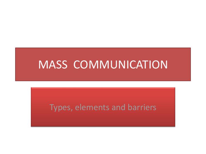 PPT) MASS COMMUNICATION PPT   Ashish Sharma - Academia edu