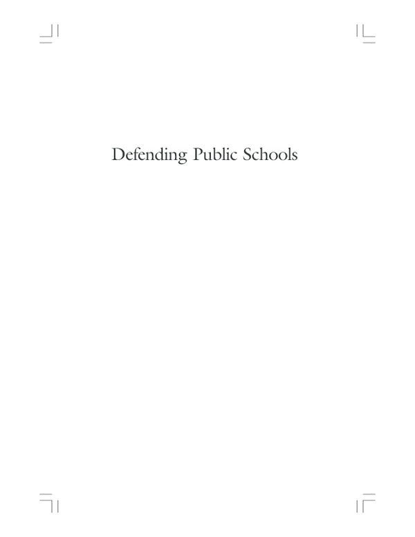 PDF) Defending Public Schools: The Nature and Limits of Standards