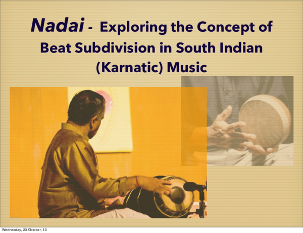PDF) Exploring Nadai - The concept of beat subdivision in South