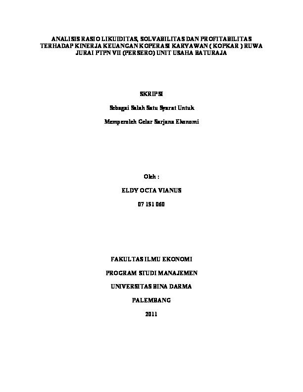 Doc Analisis Rasio Likuiditas Solvabilitas Dan Profitabilitas Terhadap Kinerja Keuangan Koperasi Karyawan Kopkar Ruwa Jurai Ptpn Vii Persero Unit Usaha Baturaja Skripsi Sebagai Salah Satu Syarat Untuk Febriati Rusyda Academia Edu