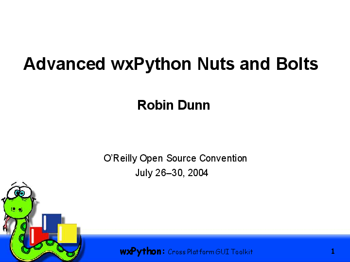 PDF) Advanced wxPython Nuts and Bolts | Isromi Janwar
