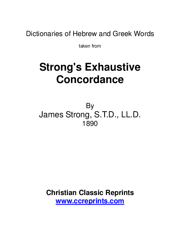 Pdf Dictionaries Of Hebrew And Greek Words Taken From Strong S Exhaustive Concordance Samuel Deni Academia Edu