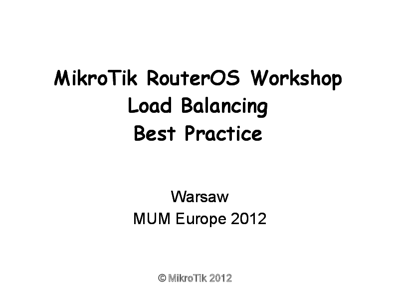 PDF) MikroTik RouterOS Workshop Load Balancing Best Practice