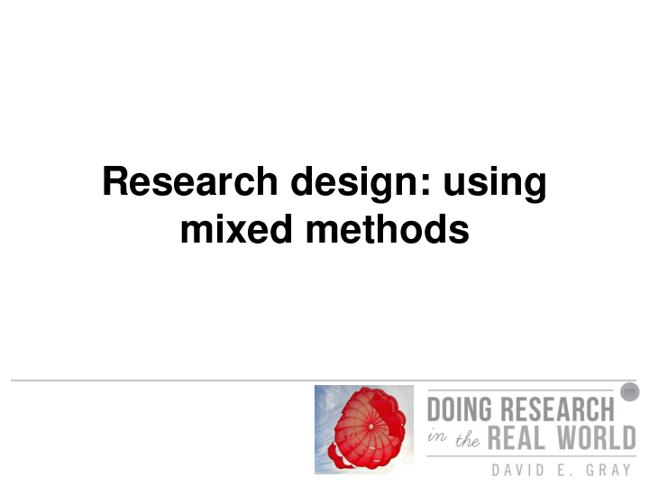 (PPT) Chapter 8: Research designs using mixed methods