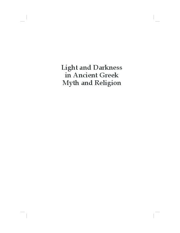 PDF) Light and darkness in ancient Greek myth and religion