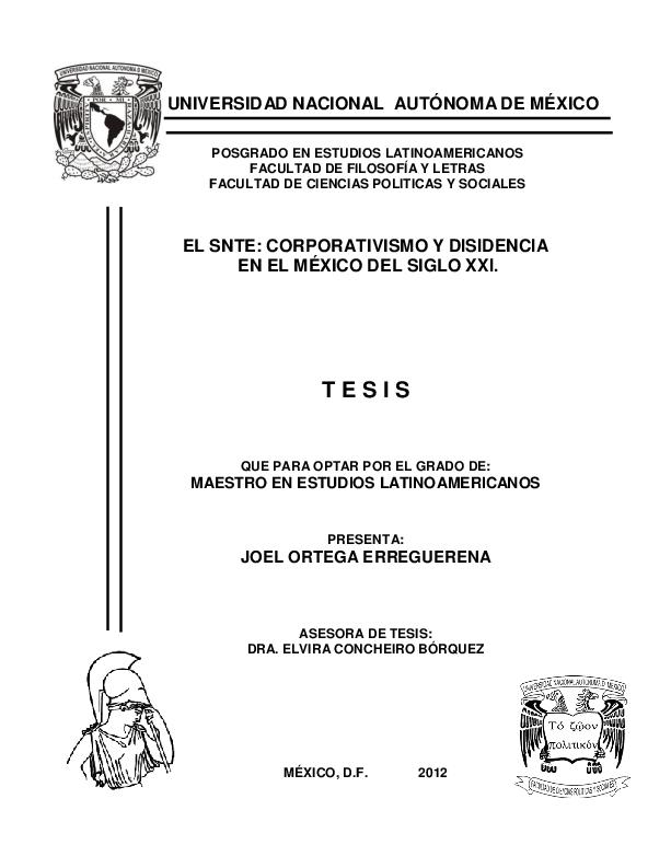Pdf El Snte Corporativismo Y Disidencia En El Mexico Del Siglo Xxi Joel O Ortega Erreguerena Academia Edu