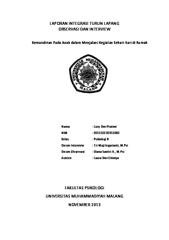 Doc Laporan Integrasi Turun Lapang Observasi Dan Interview Kemandirian Pada Anak Dalam Menjalani Kegiatan Sehari Hari Di Rumah Nama Lucy Dwi Pratiwi Nim 201110230311082 Kelas Psikologi B Dosen Interview