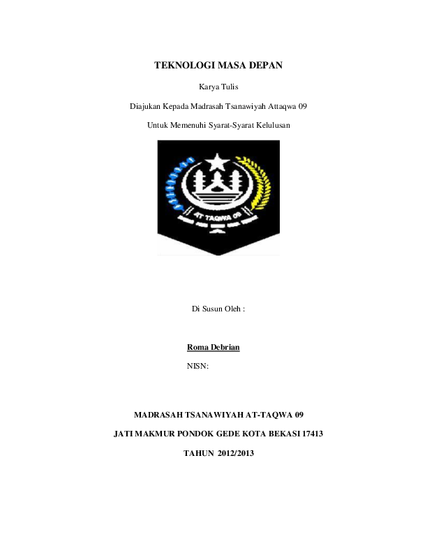 Doc Teknologi Masa Depan Karya Tulis Diajukan Kepada Madrasah Tsanawiyah Attaqwa 09 Untuk Memenuhi Syarat Syarat Kelulusan Roma Debrian Academia Edu