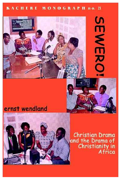PDF) Sewero: Christian Drama and the Drama of Christianity in Africa