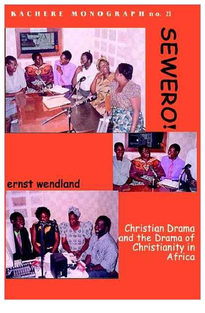 PDF) Sewero: Christian Drama and the Drama of Christianity