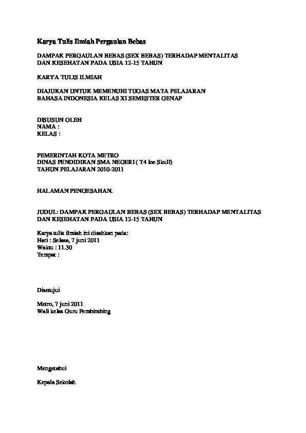 Doc Karya Tulis Ilmiah Pergaulan Bebas Dampak Pergaulan Bebas Sex Bebas Terhadap Mentalitas Dan Kesehatan Pada Usia 12 15 Tahun Karya Tulis Ilmiah Diajukan Untuk Memenuhi Tugas Mata Pelajaran Bahasa Indonesia Kelas Xi